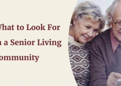Video: What to Look for in a Senior Living Community